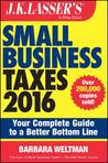 J.K. Lasser's Small Business Taxes: Your Complete Guide to a Better Bottom Line