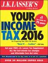 J.K. Lasser's Your Income Tax: For Preparing Your 2015 Tax Return