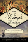 The King's Revenge: Charles II and the Greatest Manhunt in British History