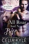 All Roar and No Bite (Grayslake, #2)