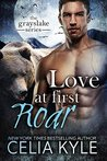 Love at First Roar (Grayslake, #4)