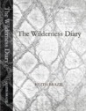 The Wilderness Diary (second edition)