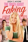 The Truth About Faking (The Truth, #1)