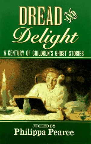 Dread and Delight: A Century of Children's Ghost Stories