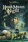 Hook Moon Night: Spooky Tales from the Georgia Mountains