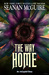 The Way Home by Seanan McGuire