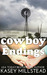 Cowboy Endings by Kasey Millstead