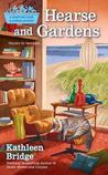 Hearse and Gardens (Hamptons Home & Garden Mysteries #2)