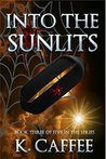Into the Sunlits (Followers of Torments Book 3)
