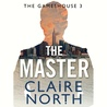 The Master (The Gameshouse, #3)