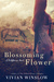 Blossoming Flower (Wildflowers, #1)