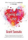 Loving your Life!: Explorations on loving your self and your life more wondrously using the power of mBIT, Positive Psychology & NLP