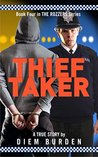 Thief Taker (The Rozzers, #4).