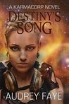 Destiny's Song (The Fixers, #1: A KarmaCorp Novel)