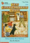 Kristy and the Worst Kid Ever (The Baby-Sitters Club, #62)