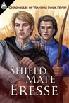 Shield Mate (Chronicles of Ylandre, #7)