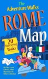 The Adventure Walks Rome Map: 20 Sightseeing Walks for Famillies