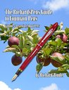 The RichardsPens Guide to Fountain Pens: Volume 4: Learning About Pens