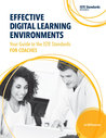 Effective Digital Learning Environments: Your Guide to the ISTE Standards for Coaches