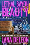 Lethal Bayou Beauty (Miss Fortune Mystery #2)