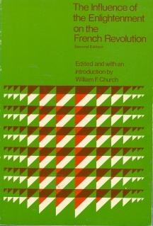The Influence of the Enlightenment on the French Revolution