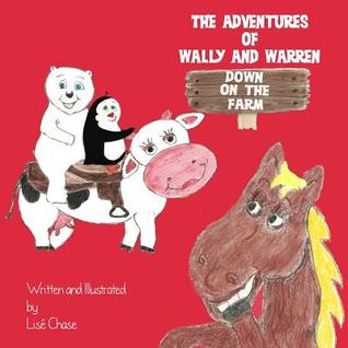 The Adventures of Wally and Warren: Down on the Farm