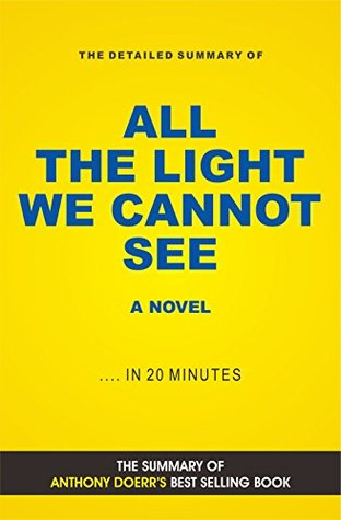 All the Light We Cannot See (Book Summary)