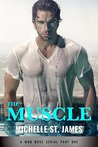 The Muscle: Part One (The Muscle, #1)