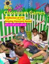 Best classroom Games: A Collection of 170+ Amazing Classroom Games, For 5 to 12 years old kids