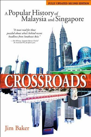 Crossroads: A Popular History Of Malaysia And Singapore (2nd Edition)