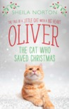 Oliver, the Cat Who Saved Christmas