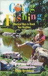 Going Fishing : Practical Ways to Reach Your Neighbor