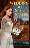 Wedding Bells, Magic Spells (Raine Benares, #7)