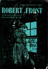 Robert Frost: A Collection of Critical Essays