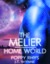 The Melier: Home World (Women of Dor Nye, #2)
