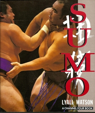 Sumo by Lyall Watson