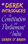 Derek Introduces The Constitution and Parliament of India