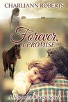 Forever, I Promise (A Northern Woods Novel Book 3)
