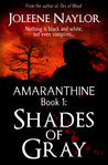 Shades of Gray (Amaranthine, #1)