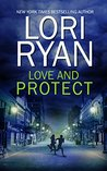 Love and Protect (Heroes of Evers, Texas #1)