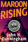 Maroon Rising (Buck Reilly Adventure #5)