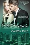 The Player (Wagered Hearts, #4)