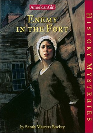 Enemy in the Fort by Sarah Masters Buckey