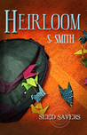Heirloom (Seed Savers, #3)