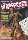 """The Whisperer Double Novel Pulp Reprints #4: """"The Football Racketeers"""" & """"Murders In Crazyland"""""""