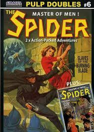 Girasol Pulp Doubles Vol. 6: The Spider - Emperor Of The Yellow Death & Slaves Of The Burning Blade (Girasol Pulp Doubles featuring The Spider #6)