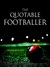 The Quotable Footballer