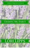 Chasing Mr. Darcy by Lori Lipps