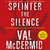 Splinter the Silence (Tony Hill & Carol Jordan, #9)