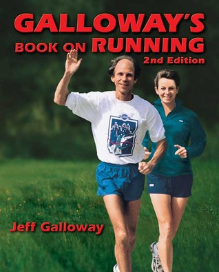 Galloway's Book on Running by Jeff Galloway